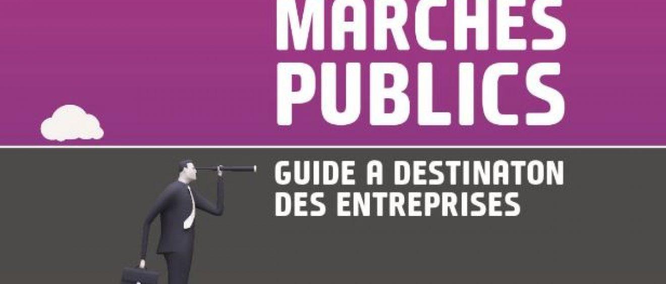 Les marchés publics – Guide à destination des entreprises